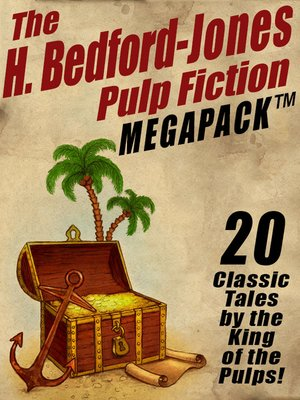 cover image of The H. Bedford-Jones Pulp Fiction Megapack