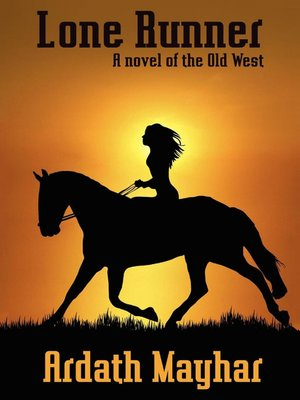 cover image of Lone Runner: A Novel of the Old West