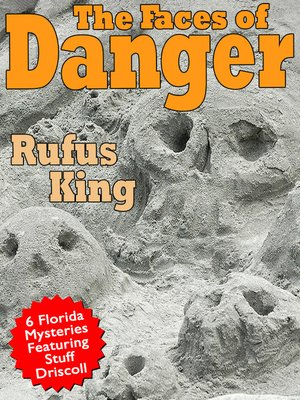 cover image of The Faces of Danger
