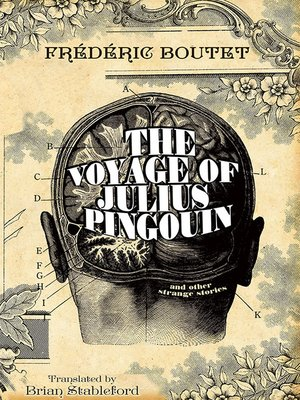 cover image of The Voyage of Julius Pingouin and Other Strange Stories