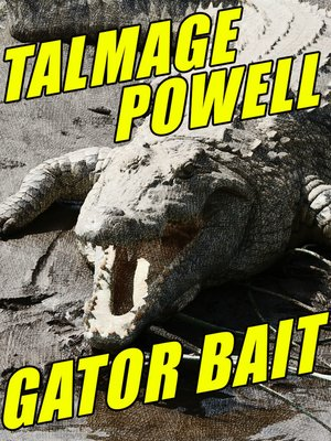cover image of Gator Bait