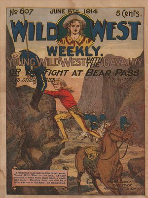 cover image of Young Wild West WIth the Cavalry or The Fight at Bear Pass