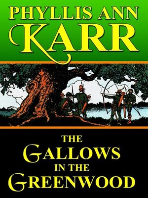 cover image of The Gallows in the Greenwood