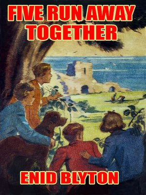 cover image of Five Run Away Together