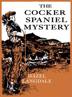 cover image of The Cocker Spaniel Mystery