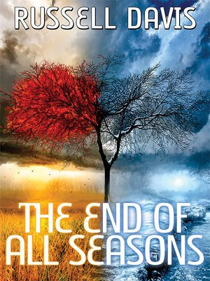 cover image of The End of All Seasons