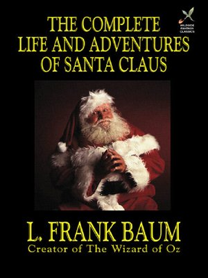 cover image of The Complete Life and Adventures of Santa Claus
