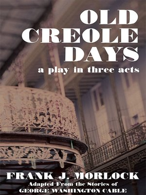 cover image of Old Creole Days