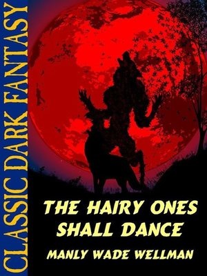 cover image of The Hairy Ones Shall Dance