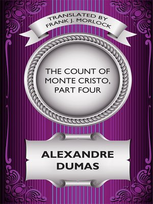 cover image of The Count of Monte Cristo, Part Four