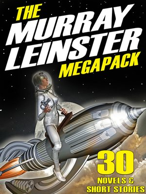 cover image of The Murray Leinster Megapack