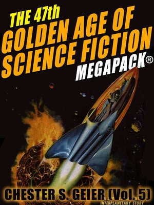 cover image of The 47th Golden Age of Science Fiction