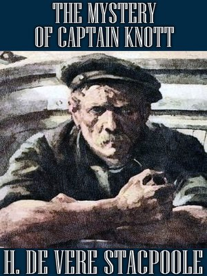 cover image of The Mystery of Captain Knott