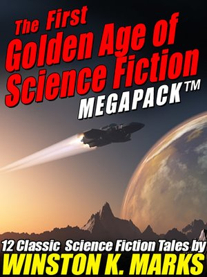 cover image of The First Golden Age of Science Fiction Megapack