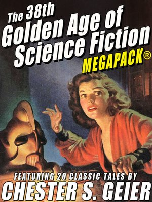 cover image of The 38th Golden Age of Science Fiction MEGAPACK