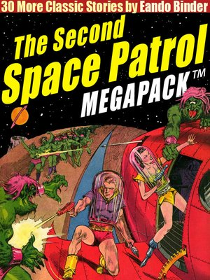 cover image of The Second Space Patrol Megapack
