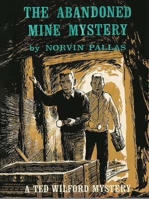 cover image of The Abandoned Mine Mystery