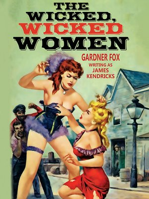 cover image of The Wicked, Wicked Women