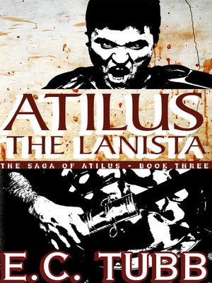 cover image of Atilus the Lanista