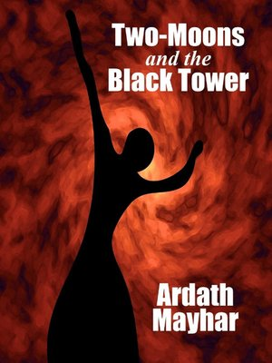 cover image of Two-Moons and the Black Tower