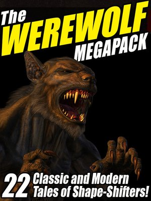 cover image of The Werewolf Megapack
