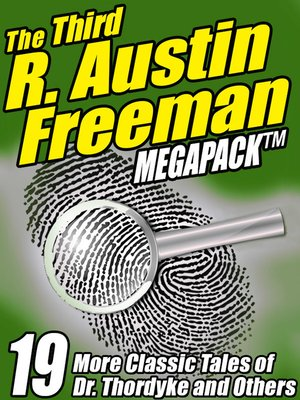 cover image of The Third R. Austin Freeman Megapack