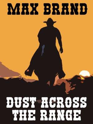 cover image of Dust Across the Range