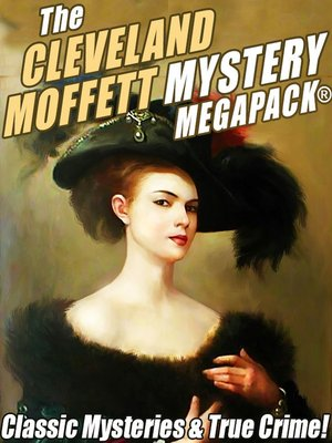 cover image of The Cleveland Moffett Mystery MEGAPACK®