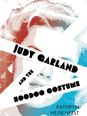 cover image of Judy Garland and the Hoodoo Costume