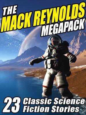 cover image of The Mack Reynolds Megapack
