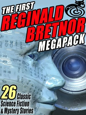 cover image of The First Reginald Bretnor Megapack