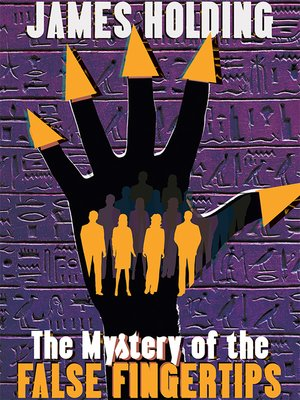 cover image of The Mystery of the False Fingertips