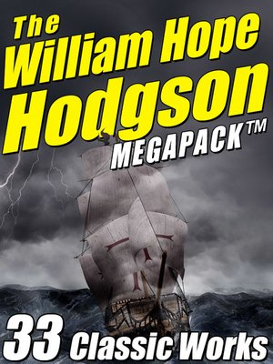 cover image of The William Hope Hodgson Megapack