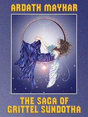 cover image of The Saga of Grittel Sundotha