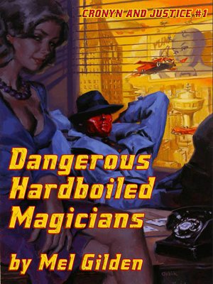 cover image of Dangerous Hardboiled Magicians
