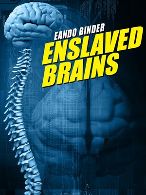 cover image of Enslaveld Brains