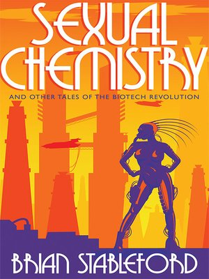 cover image of Sexual Chemistry and Other Tales of the Biotech Revolution
