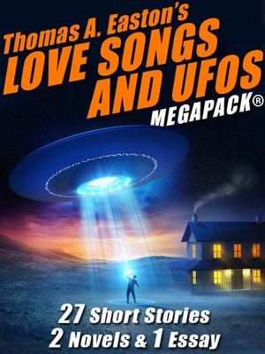 cover image of Thomas A. Easton's Love Songs and UFOs