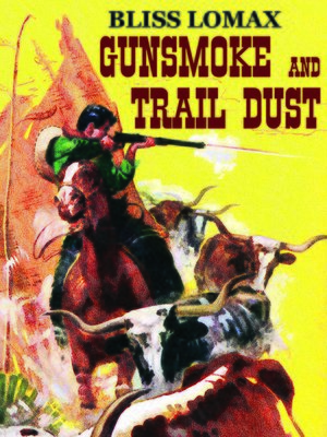 cover image of Gunsmoke and Trail Dust