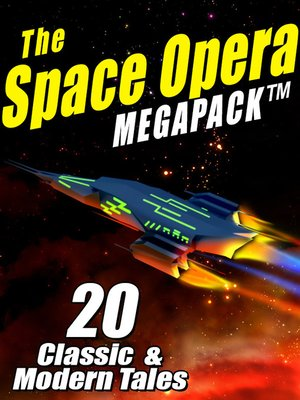 cover image of The Space Opera Megapack
