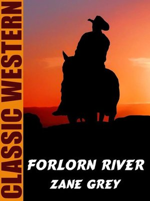 cover image of Forlorn River