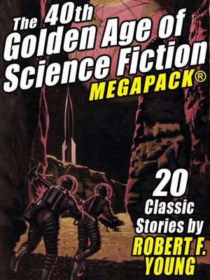 cover image of The 40th Golden Age of Science Fiction