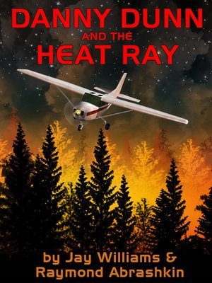 cover image of Danny Dunn and Heat Ray