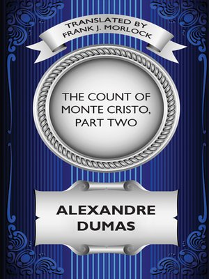 cover image of The Count of Monte Cristo, Part Two