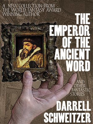 cover image of The Emperor of the Ancient Word and Other Fantastic Stories