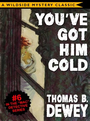 cover image of You've Got Him Cold