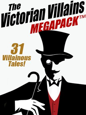 cover image of The Victorian Villains Megapack