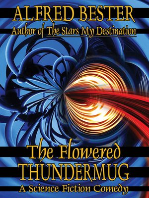 cover image of The Flowered Thundermug