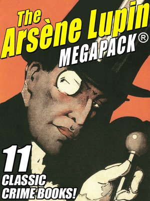 cover image of The Arsène Lupin Megapack