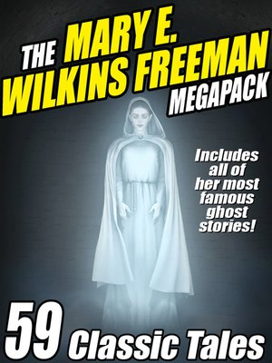 cover image of The Mary E. Wilkins Freeman Megapack